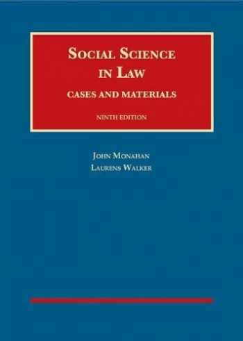 9781634605311-1634605314-Social Science in Law, Cases and Materials (University Casebook Series)