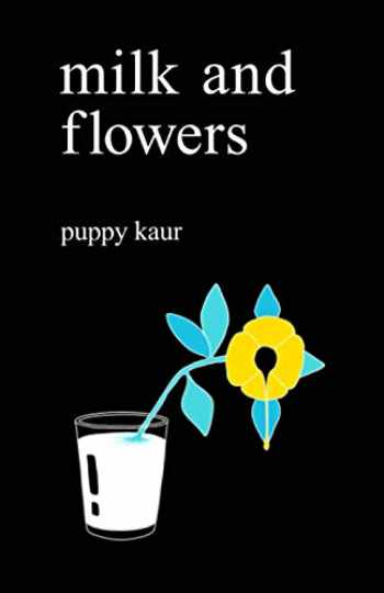 9781079166316-1079166319-Milk and flowers