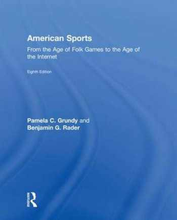 9781138281981-1138281980-American Sports: From the Age of Folk Games to the Age of the Internet