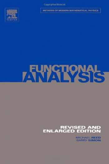 9780125850506-0125850506-Functional Analysis (Methods of Modern Mathematical Physics (Volume 1))