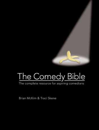 9780764164736-0764164732-The Comedy Bible: The Complete Resource for Aspiring Comedians