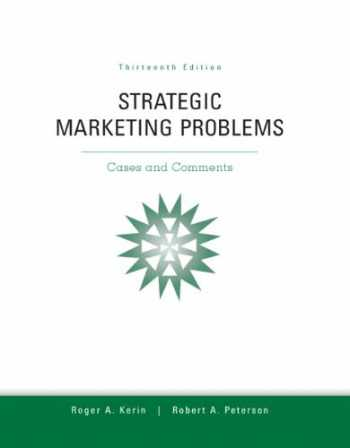 9780132747257-0132747251-Strategic Marketing Problems: Cases and Comments, 13th Edition