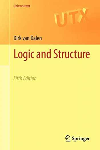 9781447145578-1447145577-Logic and Structure (Universitext)