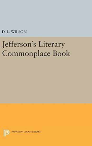 9780691636078-0691636079-Jefferson's Literary Commonplace Book (Papers of Thomas Jefferson, Second Series (5))