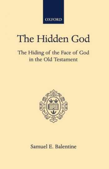 9780198267195-0198267193-The Hidden God: The Hiding of the Face of God in the Old Testament
