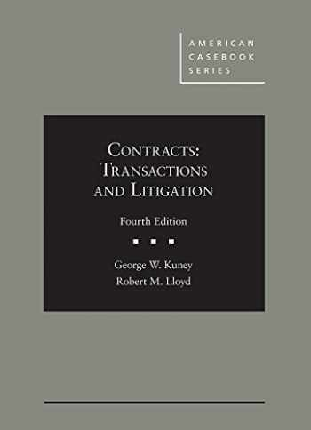 9781683281085-168328108X-Contracts: Transactions and Litigation (American Casebook Series)