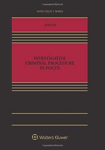 9781454883050-1454883057-Investigative Criminal Procedure in Focus (Aspen Casebook Series)