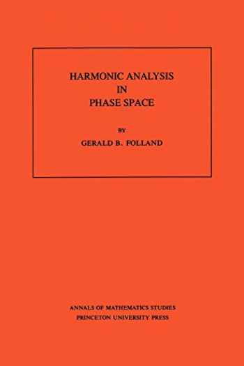 9780691085289-0691085285-Harmonic Analysis in Phase Space. (AM-122)