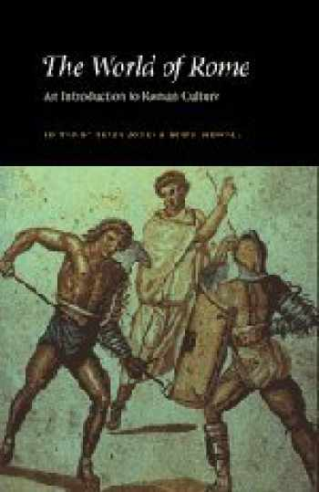 9780521384216-0521384214-The World of Rome: An Introduction to Roman Culture