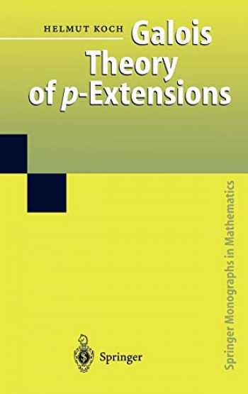 9783540436294-3540436294-Galois Theory of p-Extensions