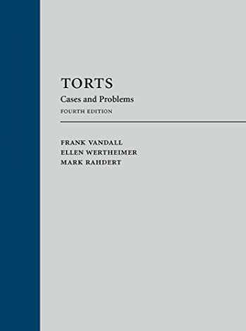 9781531011727-1531011721-Torts: Cases and Problems (LOOSELEAF VERSION)