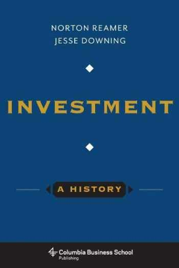 9780231169530-0231169531-Investment: A History (Columbia Business School Publishing)