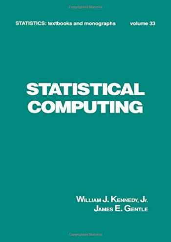 9780824768980-0824768981-Statistical Computing (Statistics: A Series of Textbooks and Monographs)