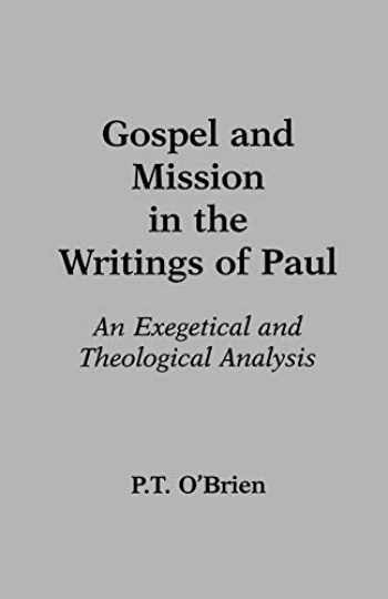 9780801020520-0801020522-Gospel and Mission in the Writings of Paul: An Exegetical and Theological Analysis