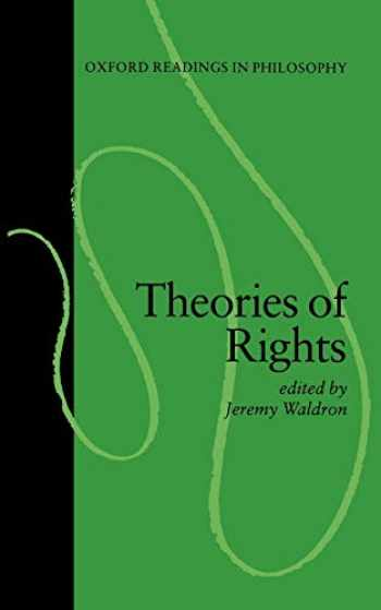 9780198750635-0198750633-Theories of Rights (Oxford Readings in Philosophy)