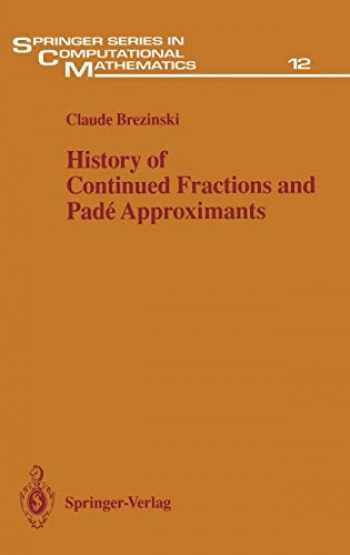 9783540152866-3540152865-History of Continued Fractions and Padé Approximants (Springer Series in Computational Mathematics (12))