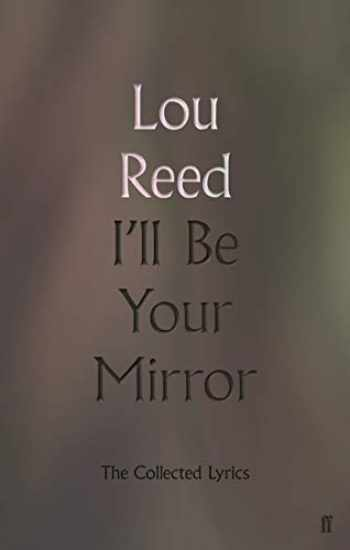 9780571345991-0571345999-I'll Be Your Mirror: The Collected Lyrics