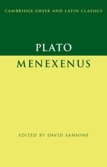 9781108730563-1108730566-Plato: Menexenus (Cambridge Greek and Latin Classics)