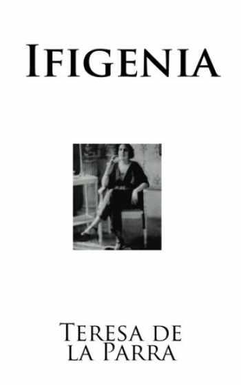9781539728993-1539728994-Ifigenia (Clásicos Universales) (Spanish Edition)