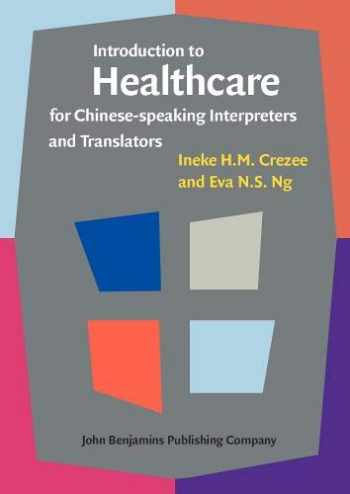 9789027212368-9027212368-Introduction to Healthcare for Chinese-speaking Interpreters and Translators