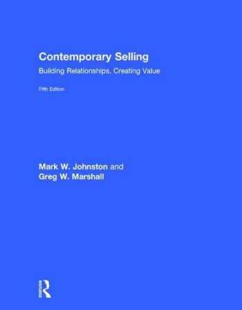 9781138951228-1138951226-Contemporary Selling: Building Relationships, Creating Value