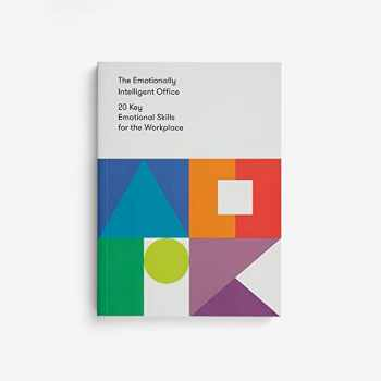 9780995753587-099575358X-The Emotionally Intelligent Office: 20 Key Emotional Skills for the Workplace
