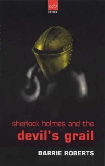 9780749004705-0749004703-Sherlock Holmes and Devil's Grail (A&B Crime)