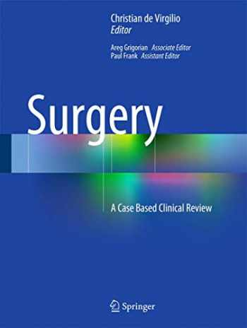 9781493917259-1493917250-Surgery: A Case Based Clinical Review