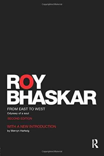 9781138954649-1138954640-From East To West: Odyssey of a Soul (Classical Texts in Critical Realism (Routledge Critical Realism))