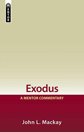 9781857926149-1857926145-Exodus: A Mentor Commentary