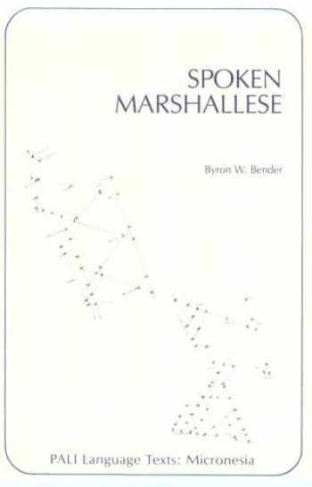 9780870220708-0870220705-Spoken Marshallese: An Intensive Language Course with Grammatical Notes and Glossary (PALI Language Texts―Micronesia)