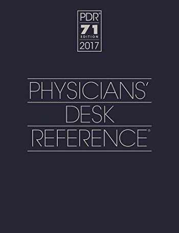 9781563638381-156363838X-2017 Physicians' Desk Reference 71st Edition (Physicians' Desk Reference (Pdr))