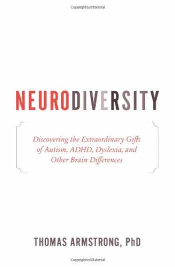 9780738213545-0738213543-Neurodiversity: Discovering the Extraordinary Gifts of Autism, ADHD, Dyslexia, and Other Brain Differences