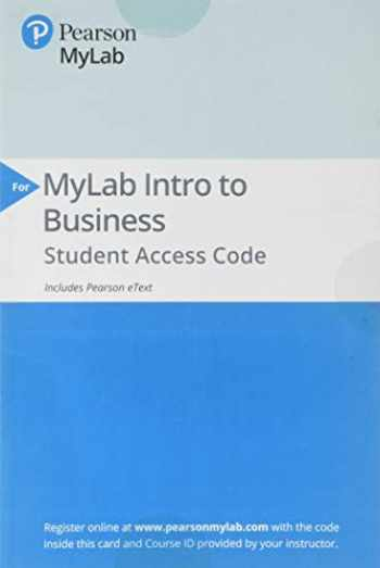 9780135912898-013591289X-2019 MyLab Intro to Business with Pearson eText -- Standalone Access Card -- for Better Business