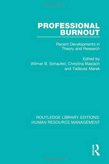 9780415786157-0415786150-Professional Burnout (Routledge Library Editions: Human Resource Management)