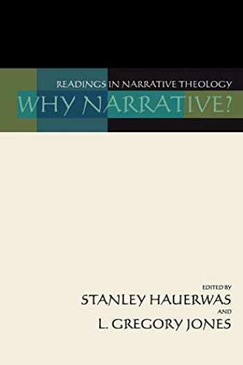 9781579100650-1579100651-Why Narrative? Readings in Narrative Theology