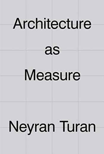 9781948765299-1948765292-Architecture as Measure