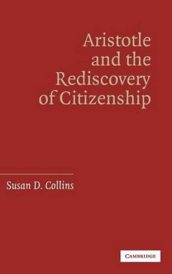 9780521860468-0521860466-Aristotle and the Rediscovery of Citizenship