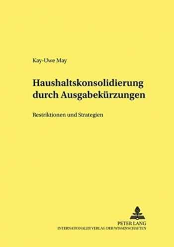 9783631390757-3631390750-Haushaltskonsolidierung durch Ausgabekürzungen: Restriktionen und Strategien (Hohenheimer volkswirtschaftliche Schriften) (German Edition)
