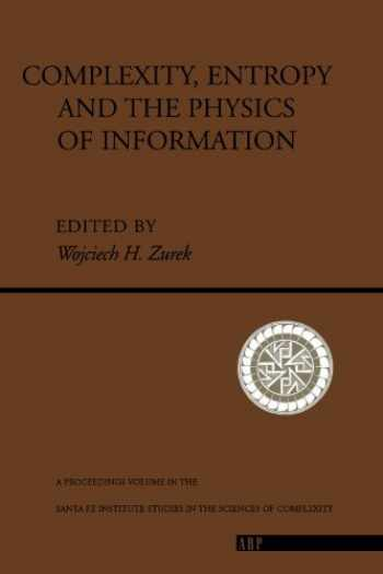 9780201515060-0201515067-Complexity, Entropy and the Physics of Information