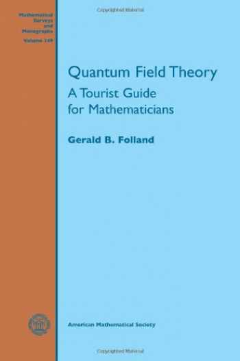 9780821847053-0821847058-Quantum Field Theory (Mathematical Surveys and Monographs)