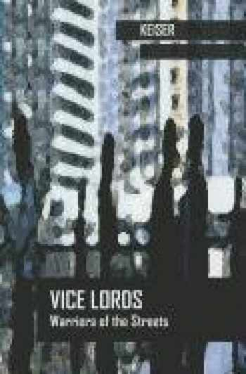 9780534969318-0534969313-Vice Lords: Warriors of the Streets (Case Studies in Cultural Anthropology)