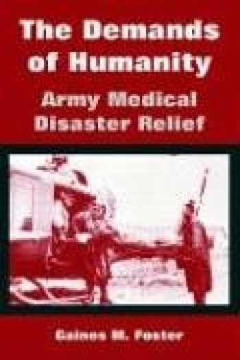 9781410219534-1410219534-The Demands of Humanity: Army Medical Disaster Relief