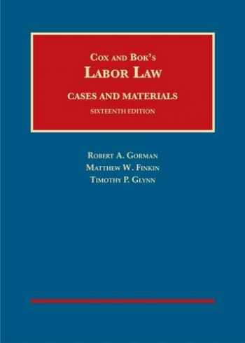 9781628101515-1628101512-Labor Law (University Casebook Series)