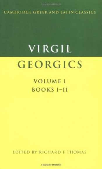 9780521278508-0521278503-Virgil: Georgics v1 Books 1 & 2 (Cambridge Greek and Latin Classics)