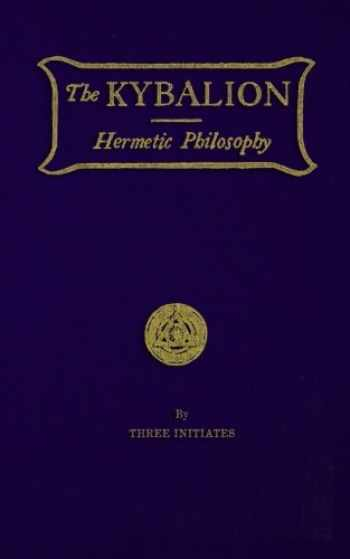 9781976061516-1976061512-The Kybalion: Hermetic Philosophy