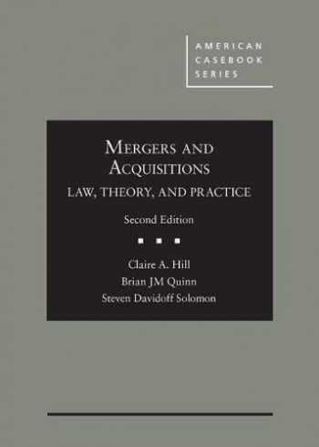 9781642425802-164242580X-Mergers and Acquisitions: Law, Theory, and Practice (American Casebook Series)
