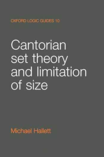 9780198532835-0198532830-Cantorian Set Theory and Limitation of Size (Oxford Logic Guides)