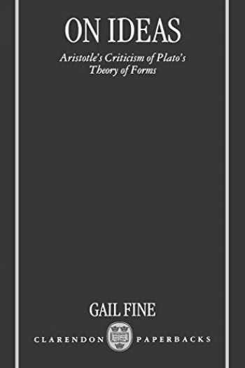 9780198235491-0198235496-On Ideas: Aristotle's Criticism of Plato's Theory of Forms