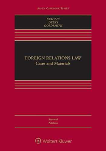 9781543813654-1543813658-Foreign Relations Law: Cases and Materials (Aspen Casebook)